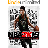 NBA 2K19 Essential guide- How to win - And More!
