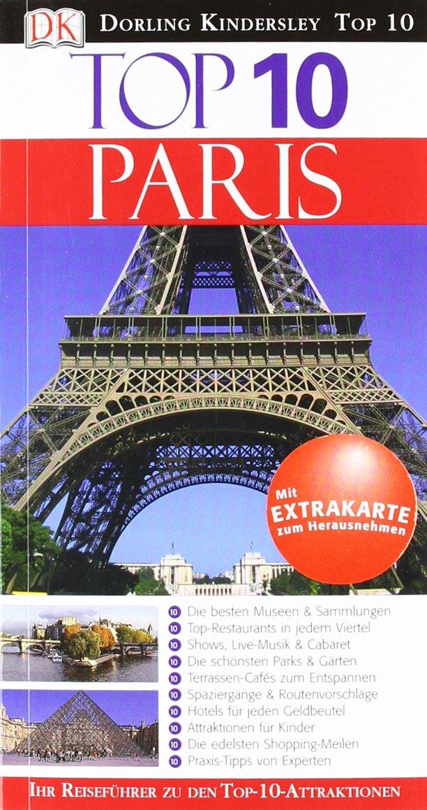 Top 10 Reiseführer Paris