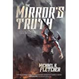 The Mirror's Truth: A Novel of Manifest Delusions (Volume 2)