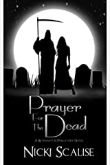 Prayer for the Dead (Revenants in Purgatory Book 1) Kindle Edition