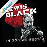 In God We Rust [Explicit]