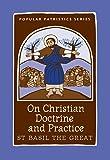 On Christian Doctrine and Practice (Popular Patristics) (St. Vladimirs Seminary Press Popular Patristics)