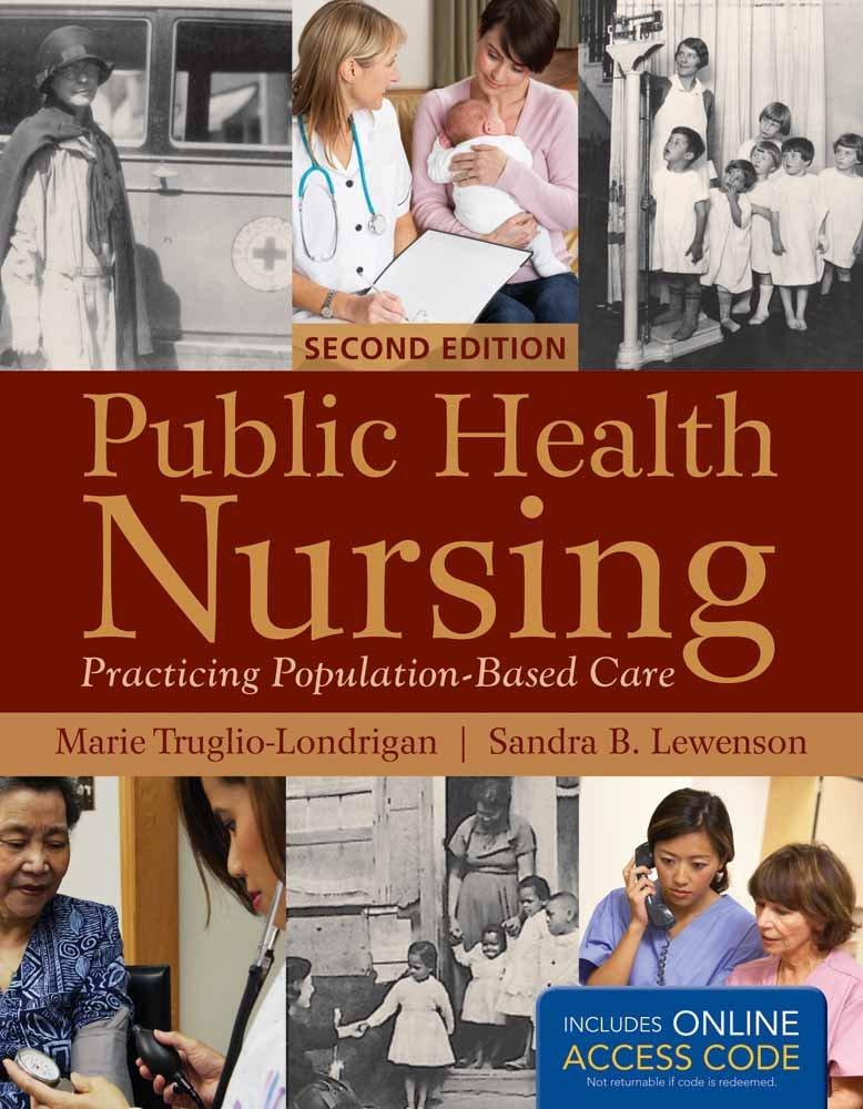 Public Health Nursing: Practicing Population-Based Care