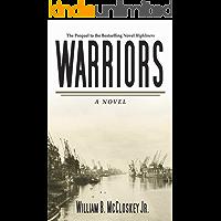 Warriors: A Novel (Highliners Book 1)