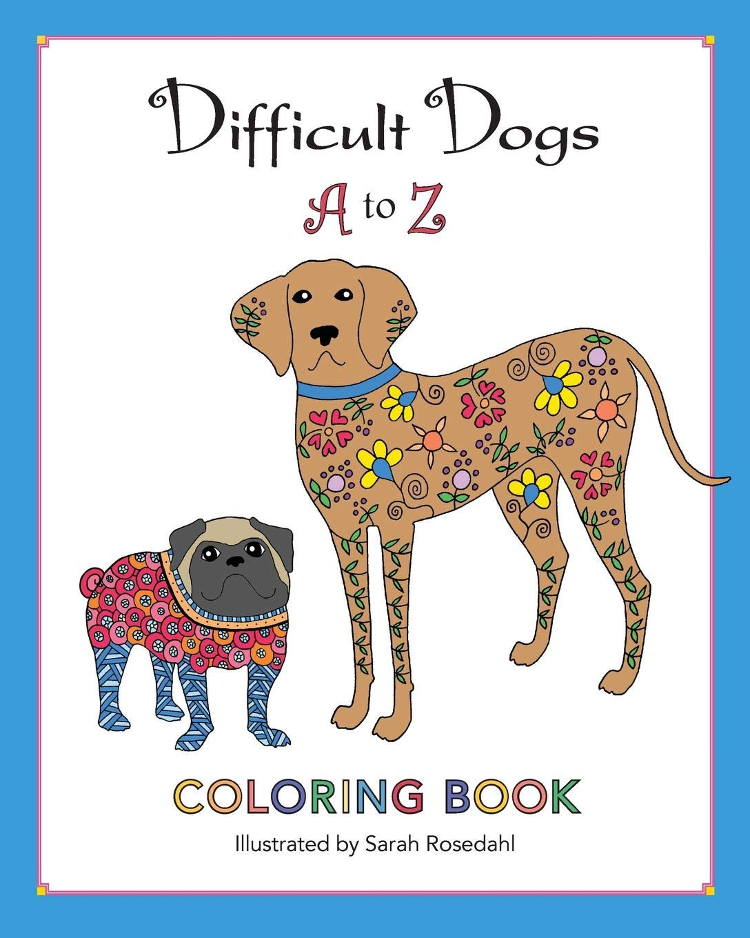 Amazon.com: Difficult Dogs A to Z: Coloring Book ...