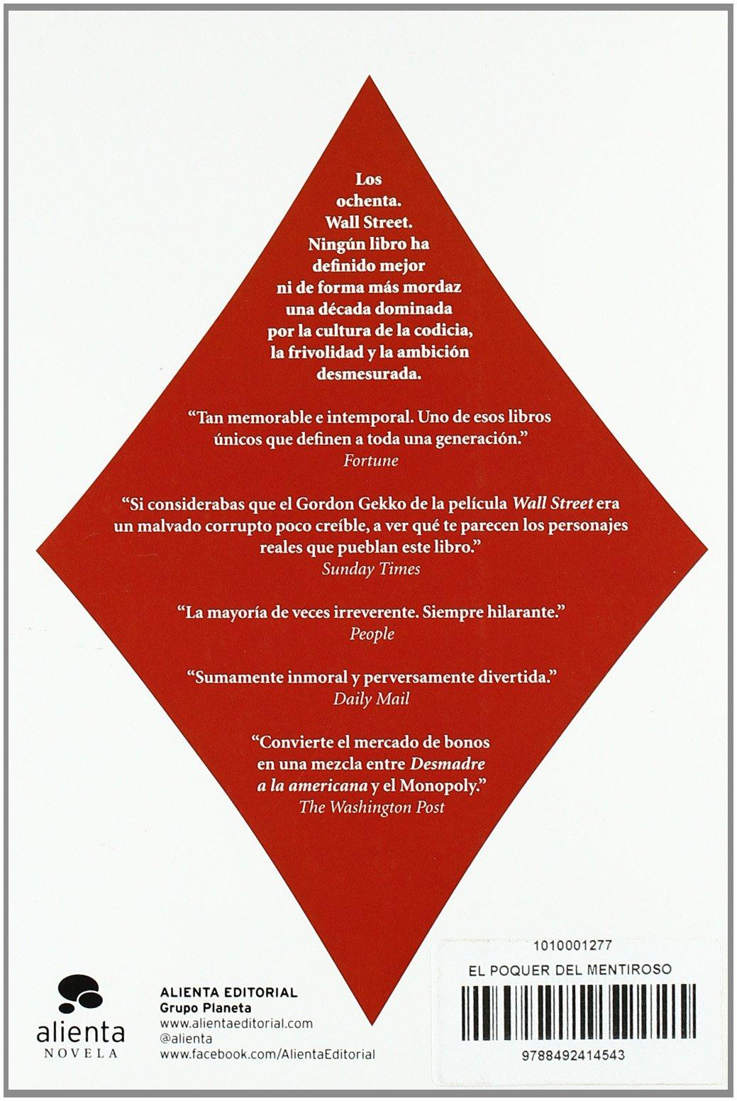 El póquer del mentiroso (Alienta Novela): Amazon.es: Lewis, Michael, Ribera de Madariaga, Blanca: Libros