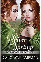 Silver Springs: Meadowlark Trilogy Book 2 Paperback
