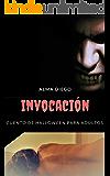 Invocación: Cuento de Halloween para adultos