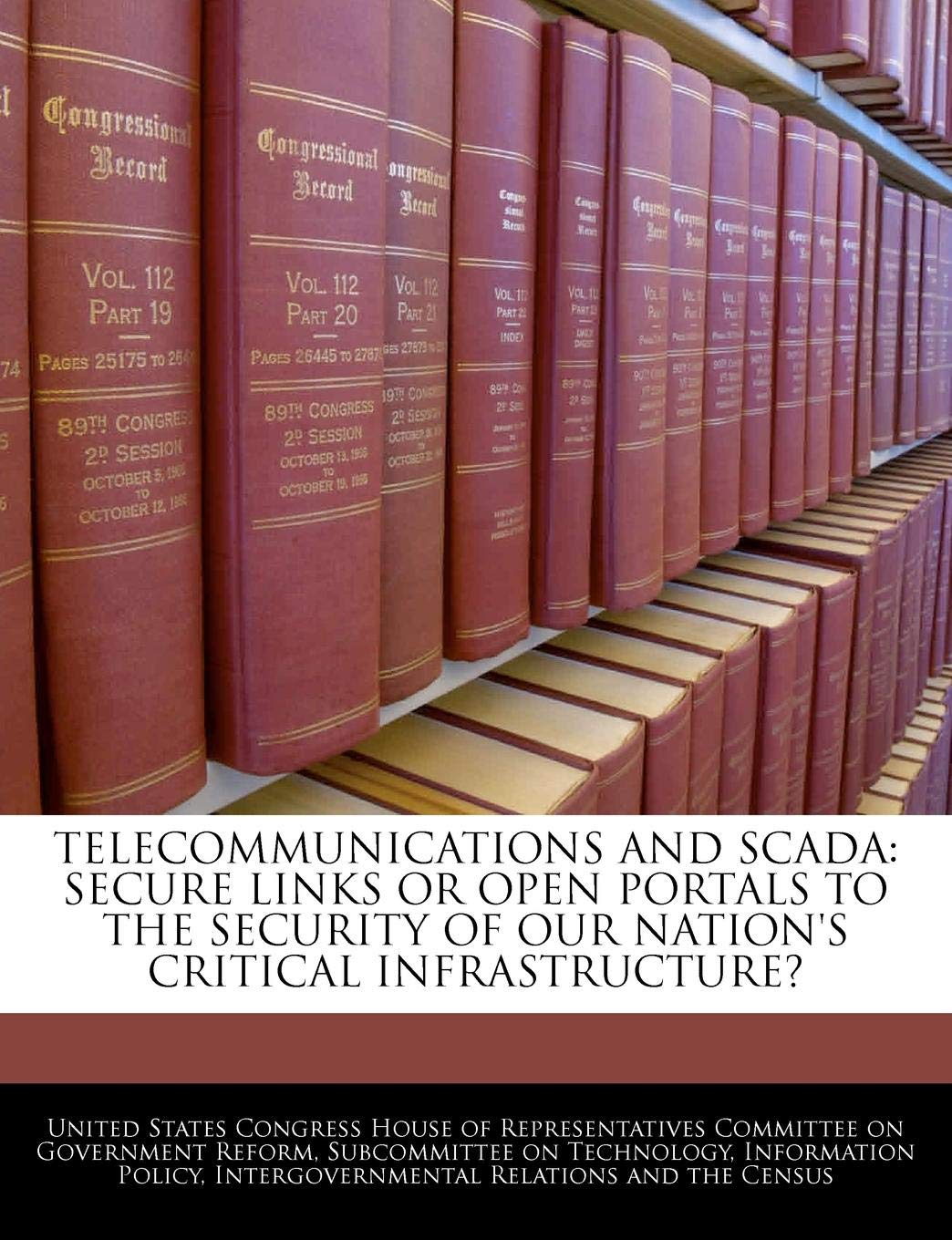 Telecommunications and Scada: Secure Links or Open Portals