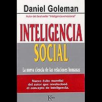 INTELIGENCIA SOCIAL:La nueva ciencia de las relaciones humanas (Ensayo)