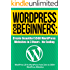 WordPress For Beginners: Create Beautiful $500 WordPress Websites in 3 Hours - No Coding: Updated November 2017 - Your book inside includes a link to several ... online courses. (WordPress Profit Formula)