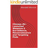 Chinese Air-Launched Weapons & Surveillance, Reconnaissance and Targeting Pods