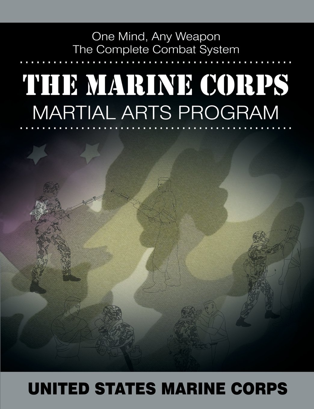 The Marine Corps Martial Arts Program: The Complete Combat System PDF