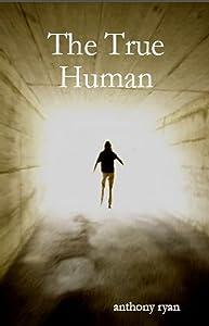 The True Human