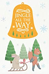 Jingle All The Way: Christmas notebook lined journal for lovely Christmas Paperback