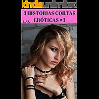 3 historias cortas eróticas #3