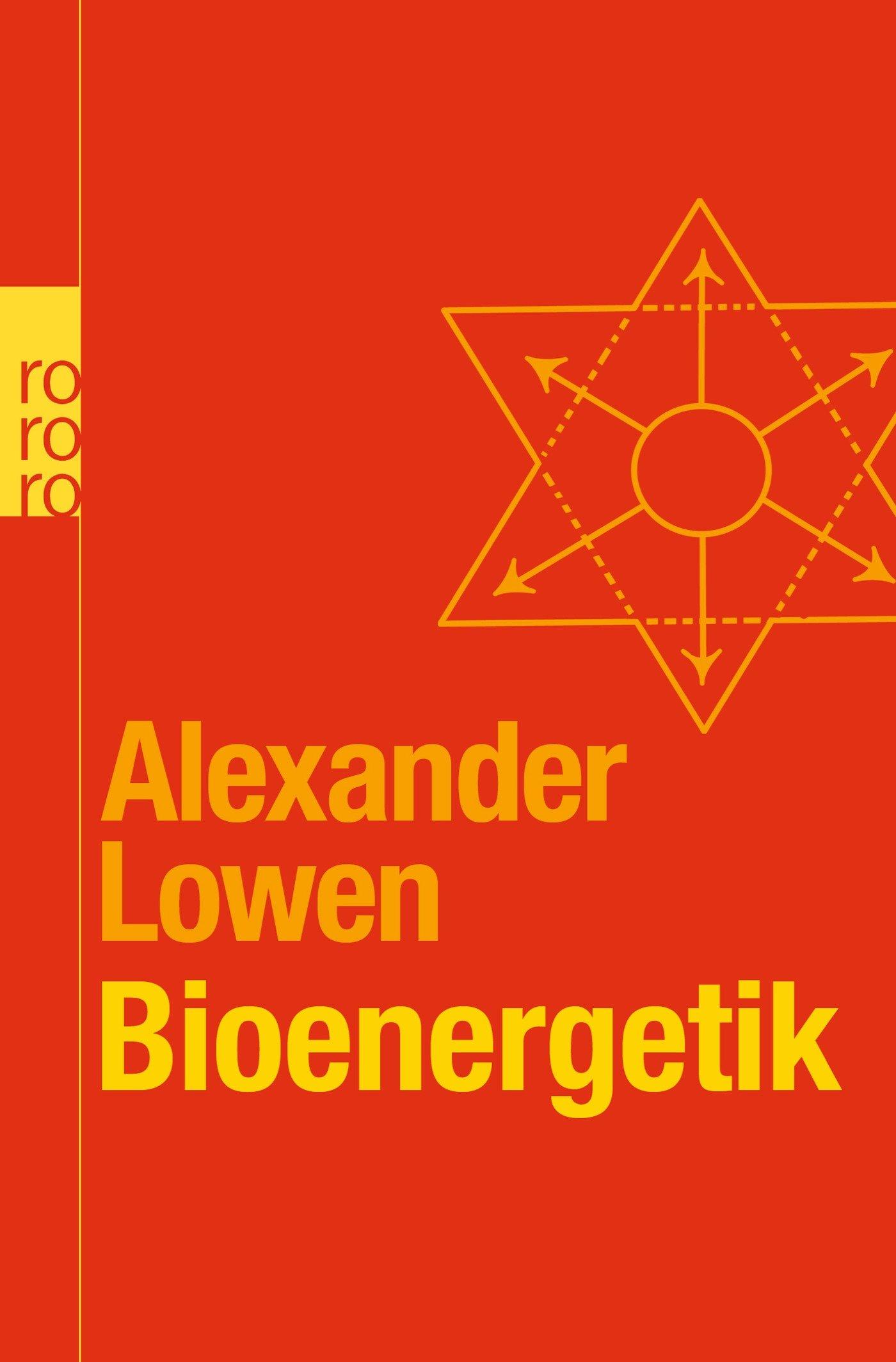 Bioenergetik: Therapie der Seele durch Arbeit mit dem Körper