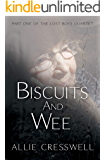 Biscuits and Wee (Lost Boys Book 1)