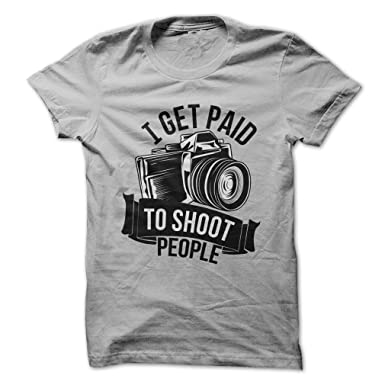Amazon.com: I Get Paid to Shoot People - Funny T-Shirt - Made On ...