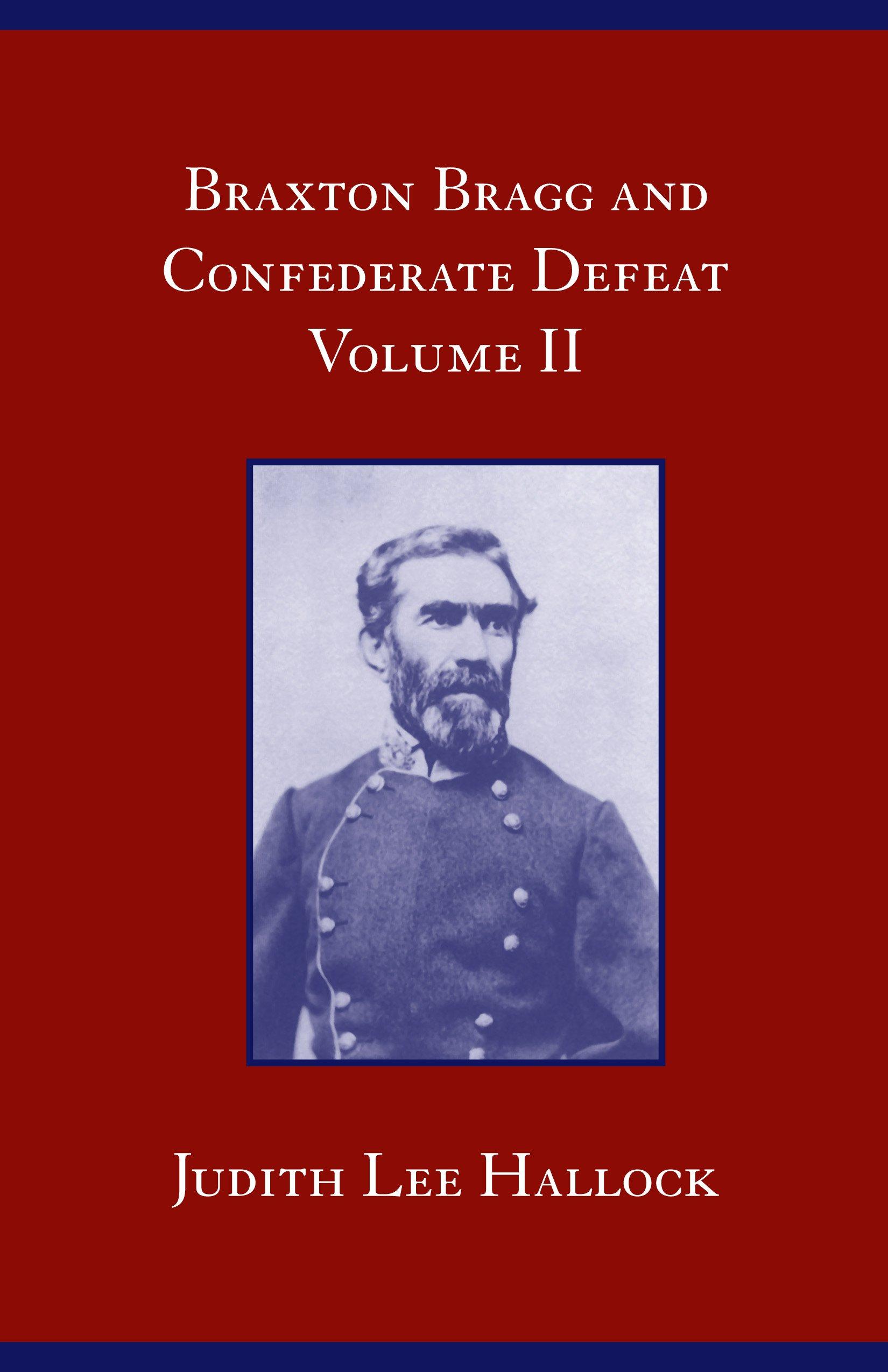 Download Braxton Bragg and Confederate Defeat, v.II pdf