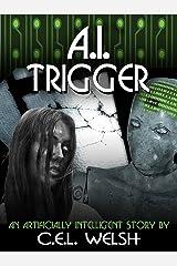 A.I. Trigger