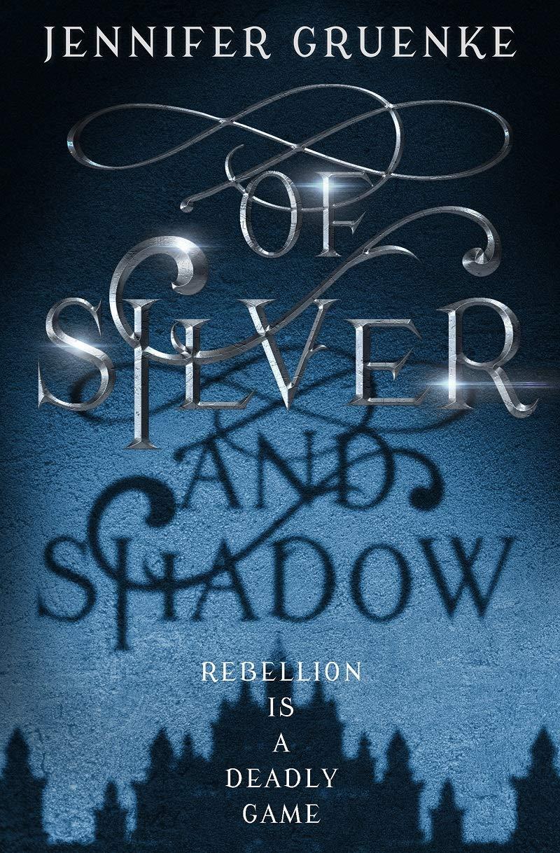 Amazon.com: Of Silver and Shadow (9781635830545): Jennifer Gruenke: Books