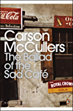 The Ballad of the Sad Café: Wunderkind; The Jockey; Madame Zilensky and the Ki (Penguin Modern Classics)
