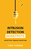 Intrusion Detection Honeypots: Detection through Deception