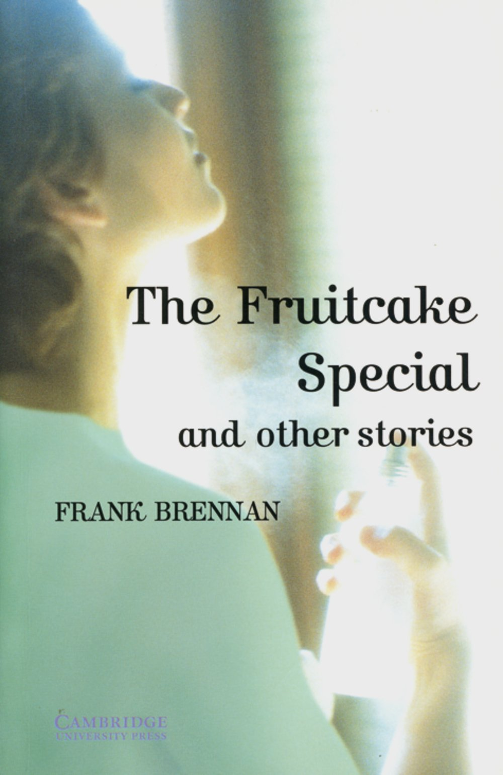 The Fruitcake Special and other Stories: Englische Lektüre für das 3. Lernjahr. Paperback with downloadable audio (Cambridge English Readers)