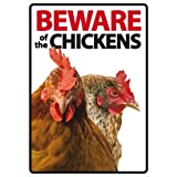 Beware Of The Chickens A5 Sign