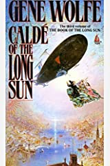 Calde of the Long Sun: The Third Volume of the Book of the Long Sun Kindle Edition