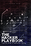 The Hacker Playbook: Practical Guide To Penetration Testing (English Edition)