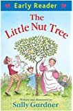 The Little Nut Tree (Early Reader)