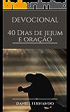 40 dias de jejum e oração: Devocional (1)