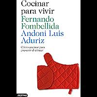 Cocinar para vivir: Cómo cocinar para prevenir el cáncer (Spanish Edition)