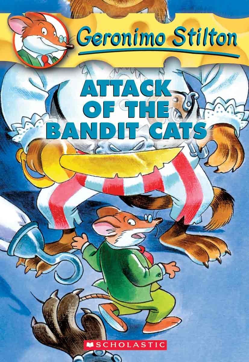 Attack Of The Bandit Cats (Turtleback School & Library Binding Edition) (Geronimo Stilton) pdf