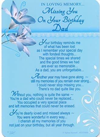 In Loving Memory - Missing You On Your Birthday Dad - Grave/Graveside  Memorial Card