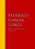 Obras Completas de Federico García Lorca: Biblioteca de Grandes Escritores (Spanish Edition)