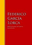 Obras Completas de Federico García Lorca: Biblioteca de Grandes Escritores