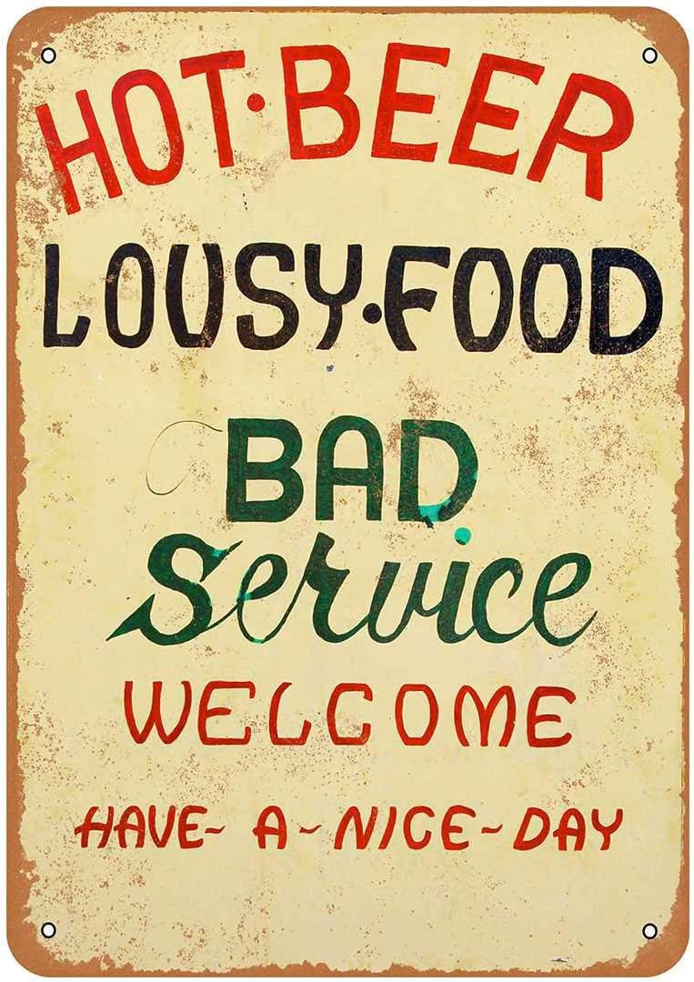 Rustic Hot Beer, Lousy Food, Bad Service Vintage Look Metal Sign Farmhouse Decor Sign Mancave Housewarming Gift 8x12inch