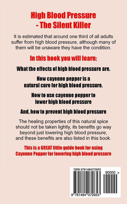 how to lower high blood pressure using cayenne pepper mr nigel