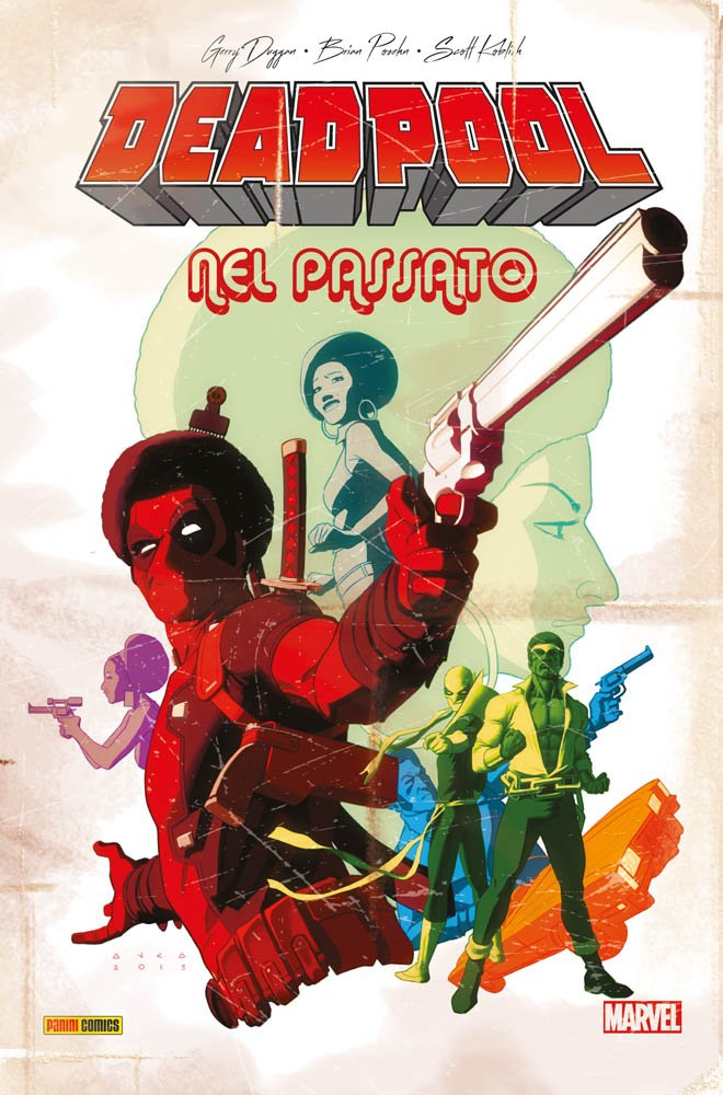 Deadpool nel passato Copertina rigida – 4 apr 2018 Scott Koblish Gerry Duggan Brian Posehn Panini Comics
