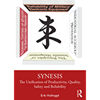 Synesis: The Unification of Productivity, Quality, Safety and Reliability