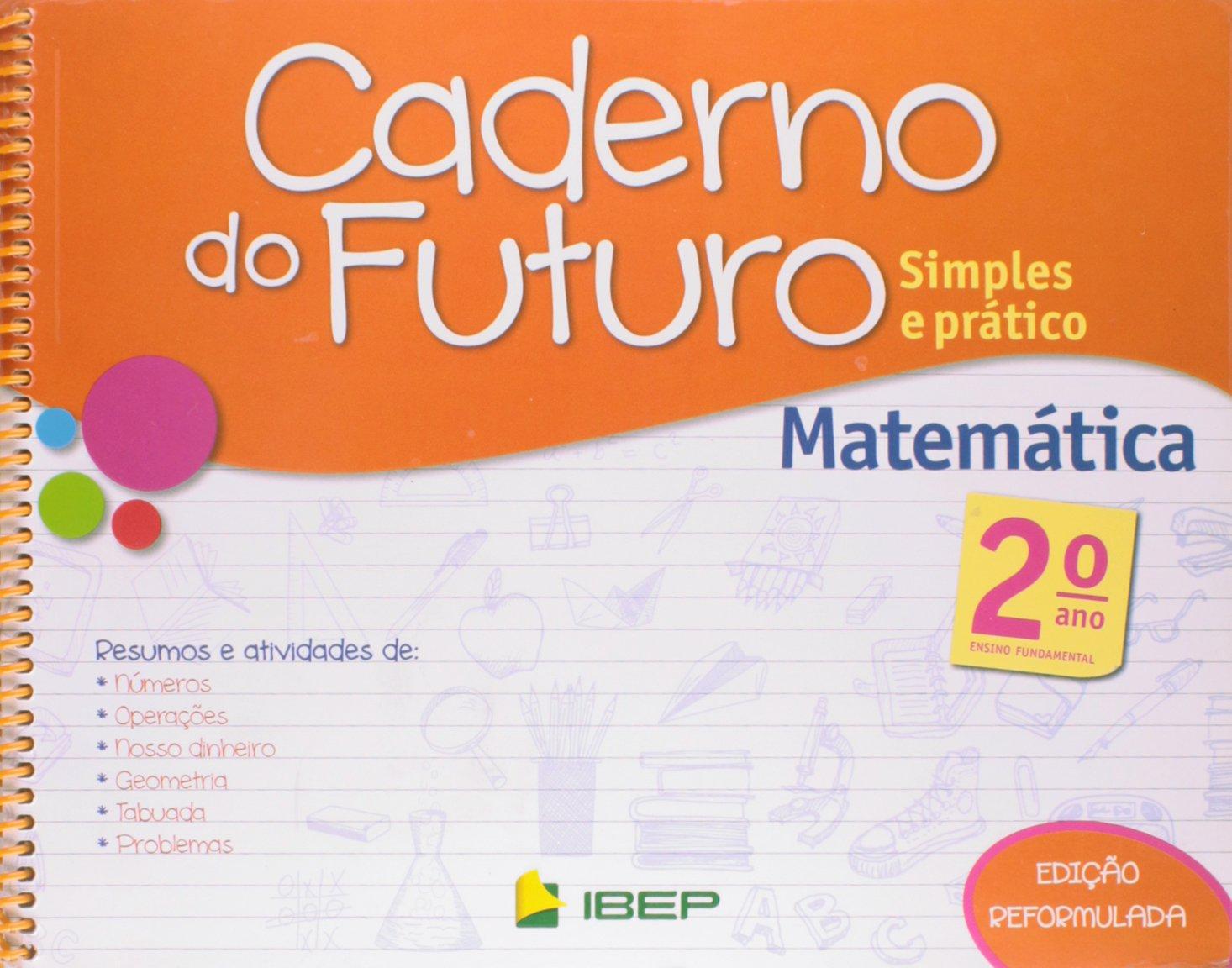 Caderno Do Futuro Matematica 2º Ano Celia Passos 9788534235358 Amazon Com Books