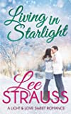 Living in Starlight: a clean sweet romance - a novella