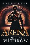 Arena: Part Three