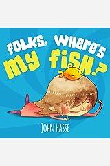 Folks, Where's My Fish (English Edition) eBook Kindle