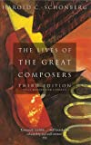 The Lives Of The Great Composers: Third Edition
