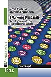 Il Marketing Omnicanale: Tecnologia e marketing a supporto delle vendite