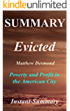 Summary | Evicted: Matthew Desmond - Poverty and Profit in the American City (Evicted: Poverty and Profit in the American City - Book, Audiobook, Paperback, Hardcover, Audible, Summary Book 1)